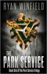 The Park Service (Park Service Trilogy #1) - Ryan Winfield