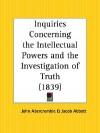 Inquiries Concerning the Intellectual Powers and the Investigation of Truth - John Abercrombie, Jacob Abbott