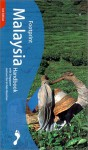 Malaysia with Singapore Handbook: The Travel Guide (Footprint Handbooks) - Joshua Eliot