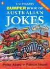 The Penguin Bumper Book Of Australian Jokes - Phillip Adams