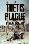 The Thetis Plague - Mark Onspaugh