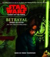 Star Wars: Legacy of the Force: Betrayal: Book 1 (Audio) - Marc Thompson, Aaron Allston