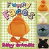 Funny Faces: Baby Animals (Funny Faces (Make Believe Ideas)) - Nick Page, Claire Page