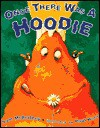 Once There Was a Hoodie - Sam McBratney, Paul Hess