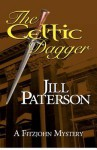 The Celtic Dagger: A Fitzjohn Mystery - Jill Paterson