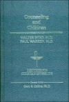 Counseling And Children - Walter Byrd, Paul Warren