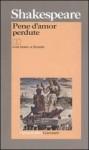 Pene d'amor perdute - Nemi D'Agostino, William Shakespeare