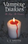 The Fury & The Reunion (The Vampire Diaries, #3-4) - L.J. Smith