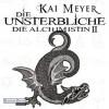 Die Unsterbliche - Kai Meyer