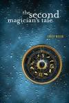 The Second Magician's Tale - Emily Meier