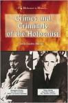 Crimes and Criminals of the Holocaust - Linda Jacobs Altman