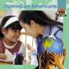 Dominican Americans - Nichol Bryan