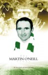 The Martin O'Neill Story - Anna Smith, David McCarthy