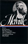 Herman Melville: Pierre, Israel Potter, the Piazza Tales, the Confidence-Man, Uncollected Prose, Billy Budd, Sailor - Melville, Library of America Staff