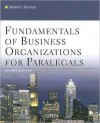 Fundamentals of Business Organization for Paralegals - Deborah E. Bouchoux