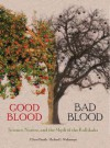 Good Blood Bad Blood: Science Nature and the Myth of the Kallikaks - J. David Smith, Michael L. Wehmeyer
