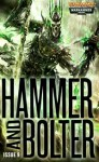 Hammer and Bolter: Issue 9 - Christian Dunn, Steve Parker, Jonathan Green, Ben Counter, Andy Chambers