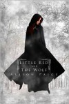 Little Red and the Wolf - Alison Paige