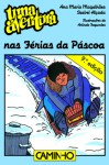 Uma Aventura nas Férias da Páscoa - Ana Maria Magalhães, Isabel Alçada