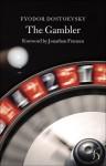 The Gambler (Hesperus Classics Series) - Fyodor Dostoyevsky, Jonathan Franzen
