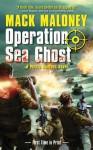 Operation Sea Ghost - Mack Maloney