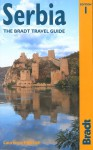 Serbia: The Bradt Travel Guide - Laurence Mitchell