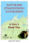 Software Engineerng Standards: A User's Road Map - Institute of Electrical and Electronics Engineers, Inc.