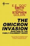 The Omicron Invasion: Family d'Alembert Book 9 - E.E.'Doc' Smith, Stephen Goldin