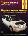 Toyota Sienna 1998 thru 2006 - John H Haynes