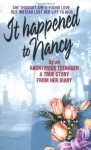 It Happened to Nancy: By an Anonymous Teenager, A True Story from Her Diary - Beatrice Sparks, Dathan Sheranian