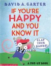 If You're Happy And You Know It, Clap Your Hands! - David A. Carter