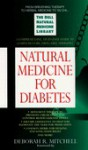 Natural Medicine for Diabetes: The Dell Natural Medicine Library (Natural Medicine Series) - Deborah Mitchell