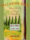 Palladian Days: Finding a New Life in a Venetian Country House (Audio) - Sally Gable, Carl I. Gable