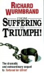 From Suffering to Triumph - Richard Wurmbrand