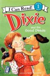 Dixie and the Good Deeds - Grace Gilman, Sarah McConnell