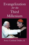 Evangelization for the Third Millennium - Avery Dulles