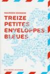 13 petites enveloppes bleues (Broché) - Maureen Johnson, Julie Lopez
