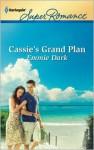 Cassie's Grand Plan - Emmie Dark