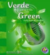 Verde/Green: Mira el Verde Que Te Rodea/Seeing Green All Around Us - Sarah L. Schuette, Elena Bodrova