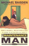 The Maintenance Man - Michael Baisden
