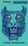 The Night Guest - Fiona McFarlane, Lisbeth Kennelly