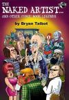 The Naked Artist Comic Book Legends - Bryan Talbot, Hunt Emerson