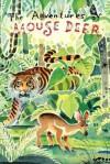 The Adventures of Mouse Deer: Tales of Indonesia and Malaysia (or Indonesian and Malaysian Folktales) - Aaron Shepard