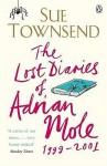 The Lost Diaries of Adrian Mole, 1999-2001 (Adrian Mole #7) - Sue Townsend