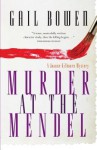 Murder at the Mendel: A Joanne Kilbourn Mystery - Gail Bowen