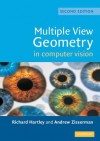 Multiple View Geometry in Computer Vision - Richard Hartley, Andrew Zisserman