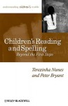 Children's Reading and Spelling: Beyond the First Steps - Terezinha Nunes, Peter George