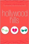Hollywood Hills - Aimee Friedman