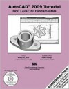 AutoCAD 2009 Tutorial: First Level - 2D Fundamentals (AutoCAD Certification Guide) - Randy Shih, John Granger