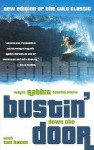 Bustin' Down the Door - Wayne Bartholomew, Tim Baker